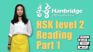 Chinese HSK Level 2: Reading Part 1 - Preparation & Practice