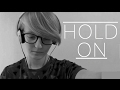 """watch he video of """"Hold On"""" (Suicide Awareness) - Rewrite of Clairvoyant by The Story So Far"""