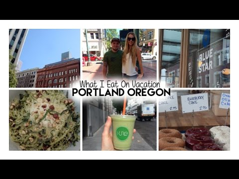 What I Eat On Vacation | Portland Oregon
