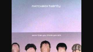 Matchbox Twenty - You
