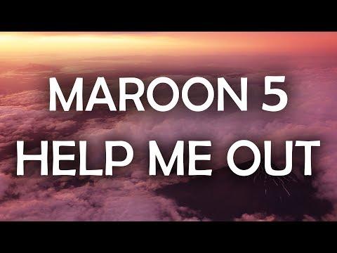 Maroon 5, Julia Michaels - Help Me Out (Lyrics / Lyric Video)