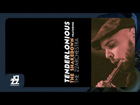 Tenderlonious - The Shakedown (Full Album)