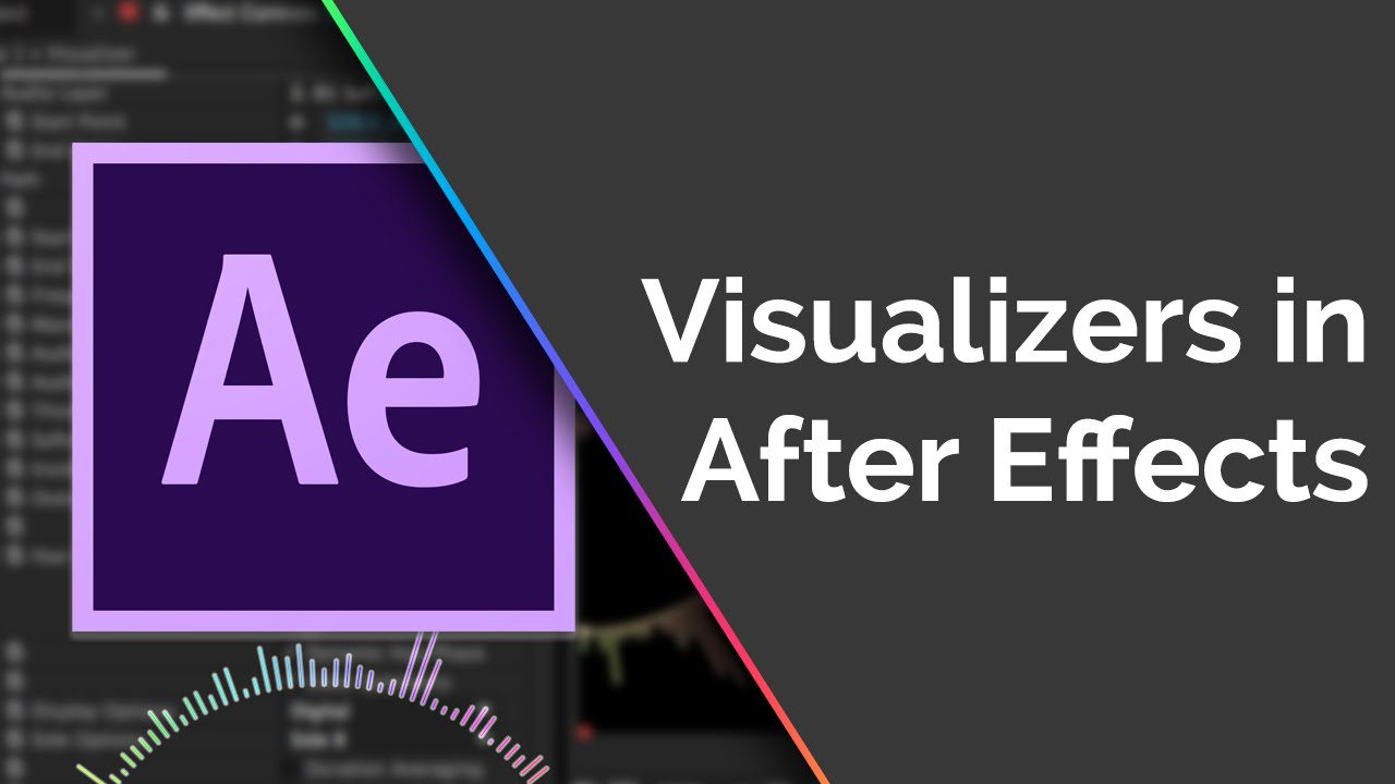 How To Create Music Visualizers After Effects Tutorial Updated Youtube