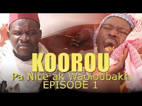 Koorou Pa Nice ak Wadioubakh Episode 1