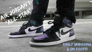 """AIR JORDAN 1 """"ALL-STAR"""" EARLY UNBOXING & ON FOOT!!!"""