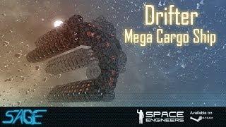 Space Engineers, Drifter Mega Cargo Ship