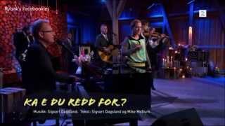 Sigvart Dagsland, Anneli Drecker og Alexander Rybak - Ka e du redd for - HGVM 2014
