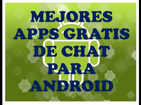 MEJORES APPS GRATIS DE CHAT PARA ANDROID/software play store
