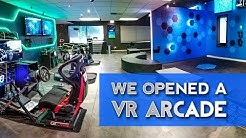 We Opened a Virtual Reality Arcade