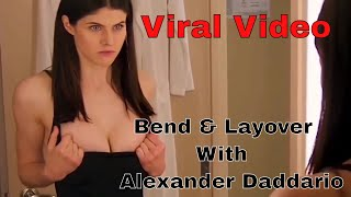 Bend & Layover With Alexander Daddario Viral 18+ only _ Hot & Sexy Sceanes