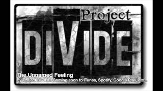 The Unnamed Feeling - Metallica Cover by Project DIVIDE