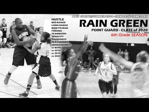 Rain Green: 2020 Point Guard, 6th Grade Spring Basketball Mixtape