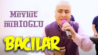 Mevlüt Nurioğlu - BACILAR Offical Video Klip (Ahıska müzik)