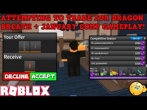 ATTEMPTING TO TRADE FOR A DRAGON BREATH + JANUARY COMP GAMEPLAY (ROBLOX ASSASSIN) *2019*