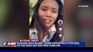 Harvard grad blames Trump supporters after viral TikTok video got her fired