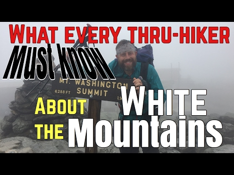 "What hikers ""Need to Know"" about the AT's White Mountains"