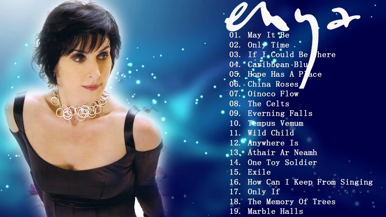 The Very Best Of Enya Collection 2018 Enya Greatest Hits Full Album Ever Youtube
