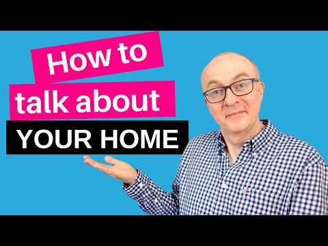 IELTS Speaking Topic - Home and Accommodation