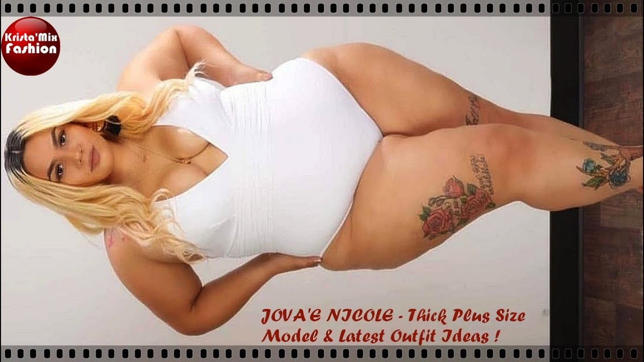 01f8a5730016f JOVA'E NICOLE - Thick Plus Size Model & Latest Outfit Ideas#91 - YouTube