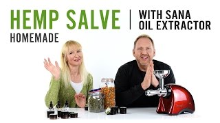 Homemade Hemp Salve | with Sana Oil Extractor EUJ-702