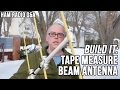 Tape Measure Yagi Beam Antenna - Ham Radio Q&A