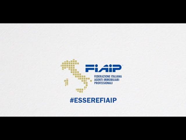 FIAIP - Federazione Italiana Agenti Immobiliari Professionale  - #EssereFiaip