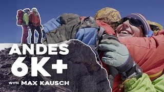The Final Trek Up The Andes | Andes 6K+ E8