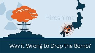 Was it Wrong to Drop the Atom Bomb on Japan?