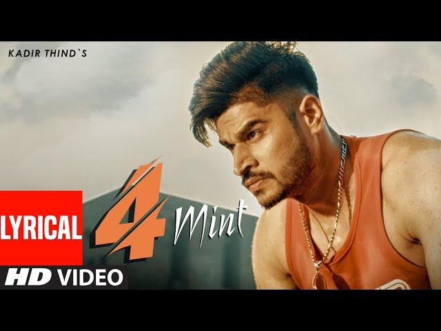 Kadir Thind: 4 Mint (Full Lyrical Song) Laddi Gill | Nawab | Latest Punjabi Songs 2019
