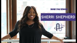 Sherri Shepherd Hops Into Our Hot Seat #NowYouKnow