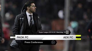 Η συνέντευξη Τύπου του ΠΑΟΚ-ΑΕΚ - PAOK TV