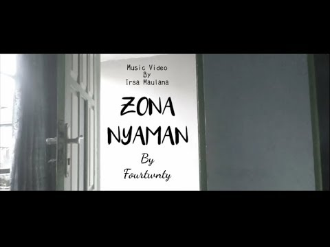 Fourtwnty - Zona Nyaman (Unofficial Video) (Low Budget)