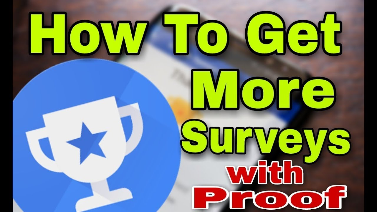 How to Get Surveys in Google Opinion Rewards | Working Tips