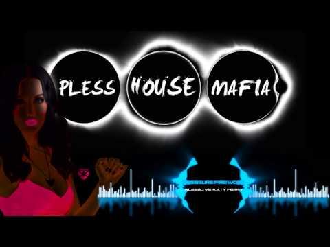 Pless House Mafia :: Alesso Vs Katy Perry - Pressure Firework (PHM Bootleg)