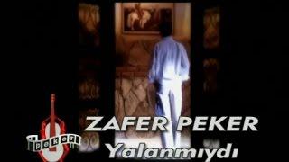 Zafer Peker - Yalanmıydı (Official Video)