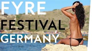 Festival-Trailer: Fyre Festival Germany 2017