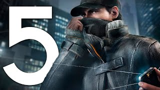 5 Things You Should Do in Watch Dogs (Before Watch Dogs 2)