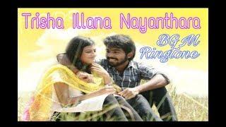 Trisha Illana Nayanthara Ringtone | Trisha Illana Nayanthara Background Music (BGM) | Love Ringtones