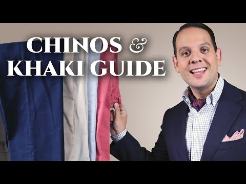 Chinos & Khaki Pants Guide For Men