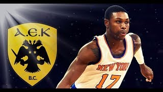 Cleanthony Early● Welcome to Aek B C Athens ● 2017ᴴᴰ