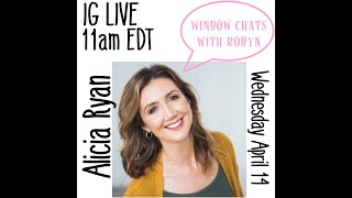 WINDOW CHATS WITH ROBYN: Alicia Ryan