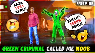 Green Criminal🔥 Call DJ Adam Noob😡 || Pro Criminal Se Liya Badla😤 Must Watch || Garena Free Fire