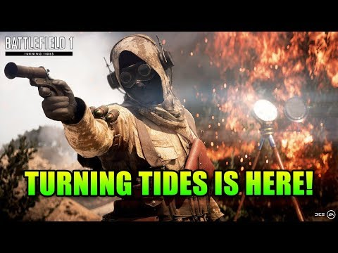 Turning Tides DLC Is Here - Full Patch Notes! | Battlefield 1