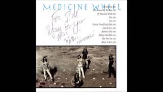 Medicine Wheel - Long on Love