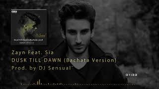 ►► DUSK TILL DAWN - Zayn / DJ Sensual (Bachata Version) ◄◄