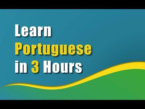 Learn Portuguese in 3 Hours - [Brazilian Portuguese]