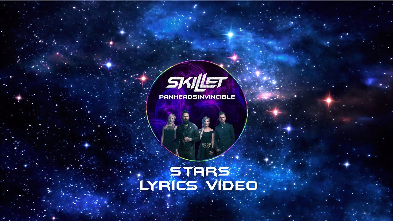 Skillet - Stars Lyrics