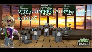 I GO TO A RESTAURANT OF KOALAS!! CAFE KOALA//ROBLOX