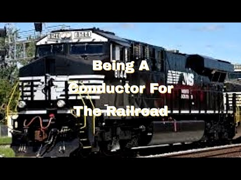 Being A Conductor For The Railroad