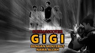 Gigi - Dengan menyebut nama Allah (CGN Bass Cover)